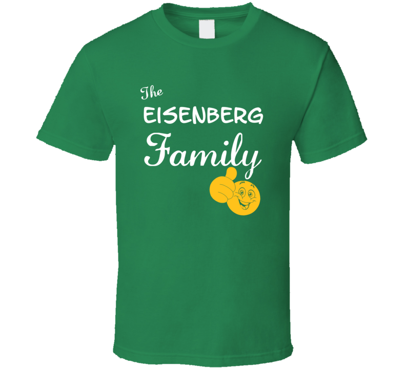 The Eisenberg Family Cool Last Name Surname T Shirt